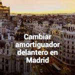 Cambiar amortiguadores en Madrid