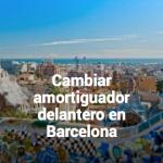Cambiar amortiguadores en Barcelona