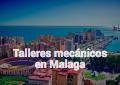 Mantenimiento oficial en Málaga