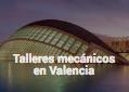 Mantenimiento oficial en Valencia